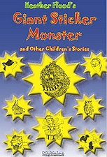 GIANT STICKER MONSTER and Other Children's Stories