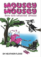 MOUSEY MOUSEY and the Witches' Spells